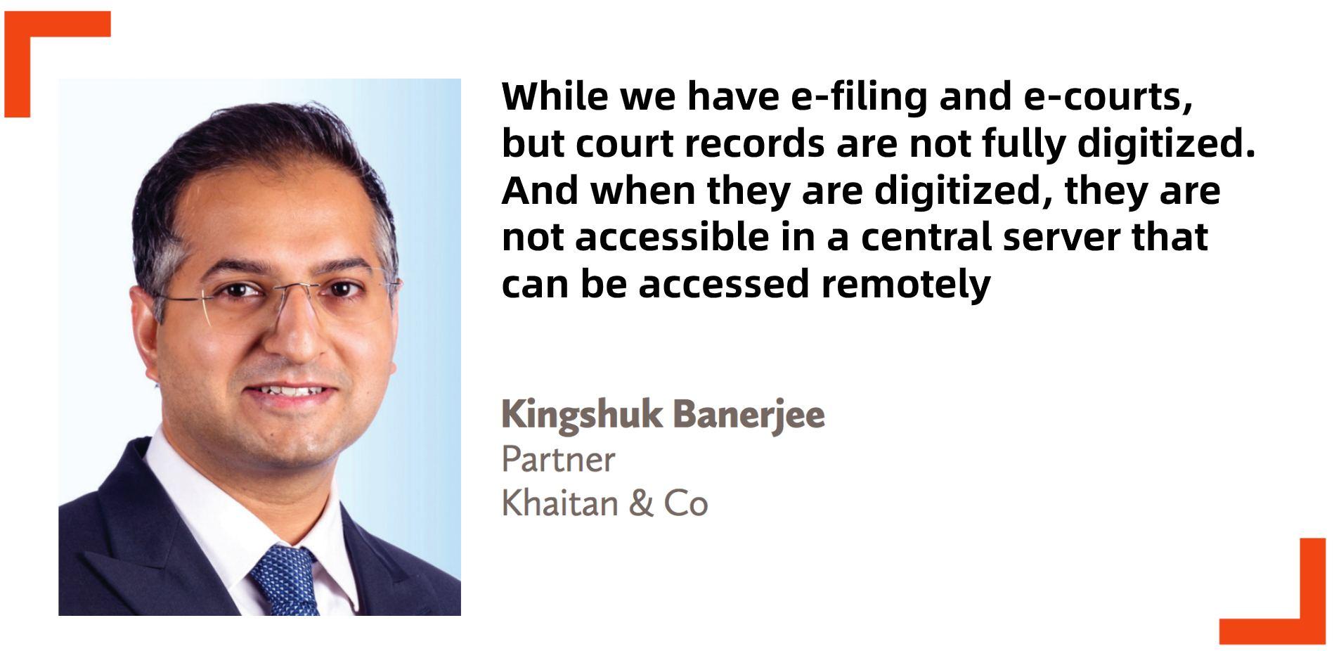 Kingshuk Banerjee Partner Khaitan & Co India virtual court video conference